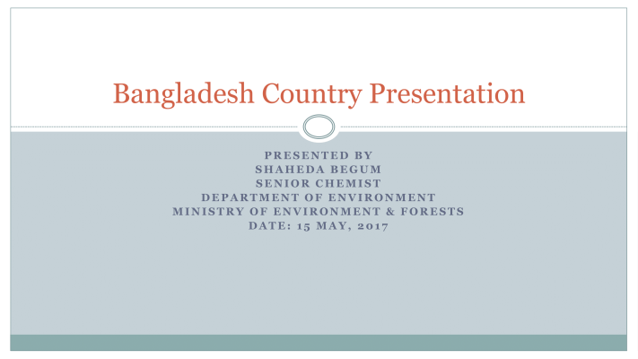 First page of Bangladesh Country Presentation