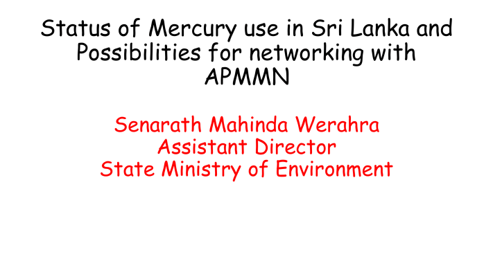 First page of Status of Mercury use in Sri Lanka and Possibilities for networking with APMMN